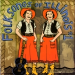 Folksongs of Illinois, #1-5