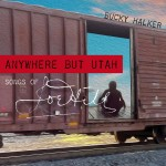 Anywhere But Utah - The Songs of Joe Hill