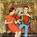 Folksongs of Illinois, #2