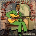 Folksongs of Illinois, #3